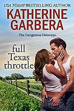 Full Texas Throttle (The Dangerous Delaneys Book 2)