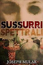 Sussurri Spettrali (Italian Edition)