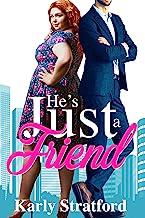 He's Just a Friend: A Second Chance Summer Romance (Summer Romances Book 1)