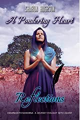 A Pondering Heart (Reflections Book 1) Kindle Edition