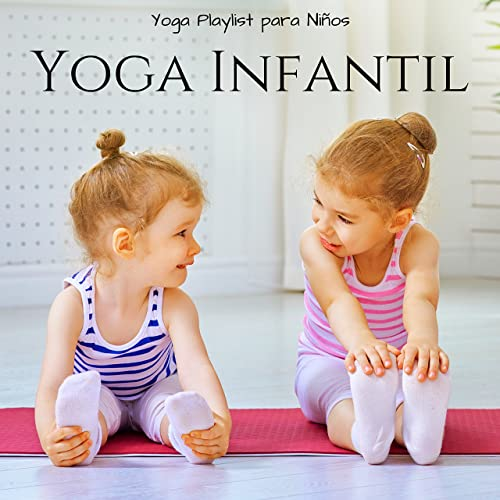 Yoga Infantil by Música para Niños Prime on Amazon Music ...