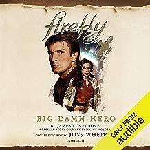 Firefly: Big Damn Hero: Firefly, Book 1