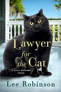 Lawyer for the Cat: A Sally Baynard Novel