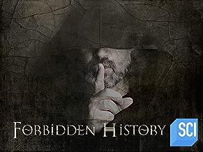 Forbidden History Season 3