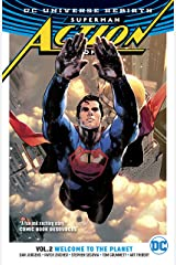Superman - Action Comics (2016-) Vol. 2: Welcome to the Planet Kindle Edition