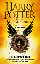 Harry Potter and the Cursed Child - Parts One and Two: The Official Playscript of the Original West End Production (Harry Potter Officl Playscript)