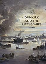 Sponsored Ad - Dunkirk and the Little Ships (Shire Library)