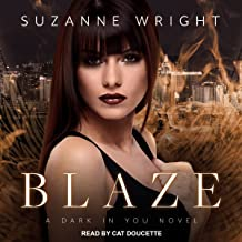 Blaze: Dark in You Series, Book 2