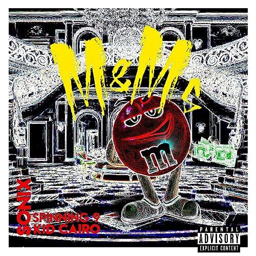 M&Ms (feat. Spinning 9 & Kid Cairo) [Explicit] de Sonix en Amazon ...
