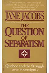 The Question of Separatism: Quebec and the Struggle over Sovereignty (English Edition) Format Kindle