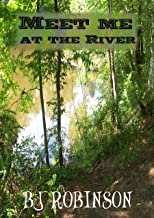 Meet Me at the River: A Book of Short Stories and Devotionals
