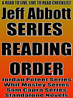 JEFF ABBOTT :SERIES READING ORDER: A READ TO LIVE, LIVE TO READ CHECKLIST [ Jordan Poteet Series, Whit Mosley Series, Sam ...