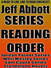 JEFF ABBOTT :SERIES READING ORDER: A READ TO LIVE, LIVE TO READ CHECKLIST [ Jordan Poteet Series, Whit Mosley Series, Sam Capra Series]
