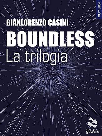 Boundless – La trilogia