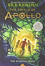 The Burning Maze (Trials of Apollo, The Book Three) (Trials of Apollo, 3)