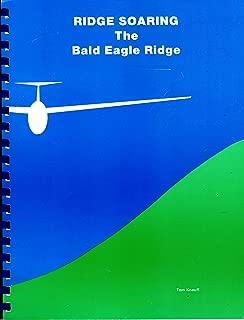 Ridge soaring the Bald Eagle Ridge