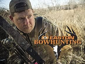 Easton Bowhunting - Season 9