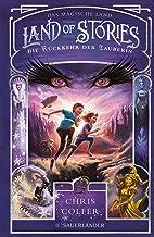Land of Stories: Das magische Land 2 – Die Rückkehr der Zauberin (German Edition)