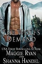 The Wolf's Demand: An Alpha Shifter Romance (Shifters' Call Book 1)