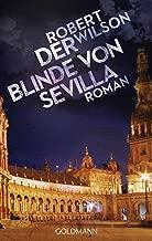 Der Blinde von Sevilla: Javier Falcón 1 - Roman (German Edition)