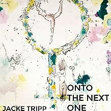 Onto the Next One [Explicit]