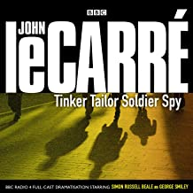 Tinker, Tailor, Soldier, Spy (George Smiley series)(Audio Theater Dramatization) (Karla Trilogy)
