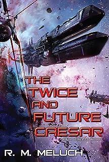 The Twice and Future Caesar