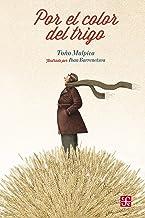 Por el color del trigo (Especiales de a la Orilla del Viento) (Spanish Edition)