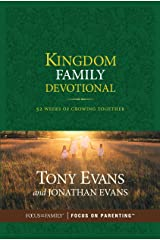 Kingdom Family Devotional: 52 Weeks of Growing Together Kindle Edition