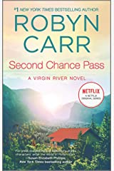 Second Chance Pass: Book 5 of Virgin River series Kindle Edition