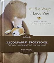 All The Ways I Love You: Recordable StoryBook