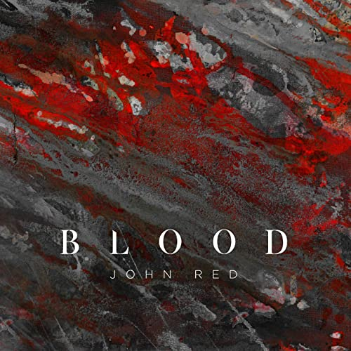 John Red - Blood 2019