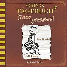 Dumm gelaufen!: Gregs Tagebuch 7