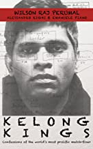 Kelong Kings: Confessions of the world's most prolific match-fixer (English Edition)