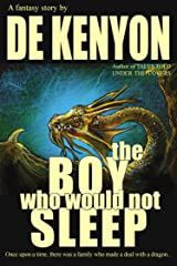 The Boy Who Would Not Sleep Kindle Edition