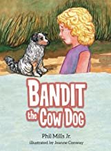 Bandit the Cow Dog