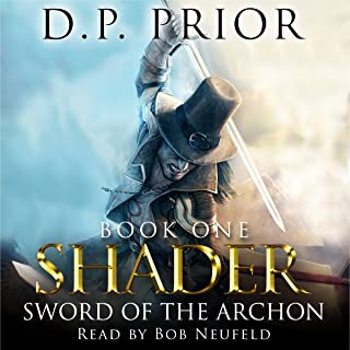 Sword of the Archon: Shader, Book 1