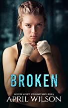 Broken: (McIntyre Security Bodyguard Series - Book 3)