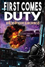 First Comes Duty (The Hope Island Chronicles Book 2)