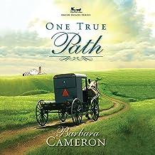One True Path: Amish Roads, Book 3