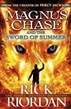 The Sword Of Summer. Magnus Chase And The Gods Of