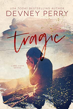 Tragic (Lark Cove Book 3)