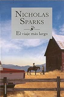 El viaje mas largo (Spanish Edition)