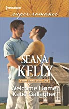 Welcome Home, Katie Gallagher (From Maine with Love Book 1)