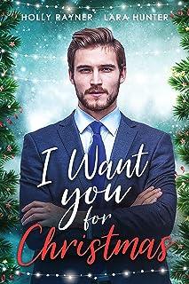 I Want You For Christmas - A Prince's Christmas Romance (Love at Christmas Book 2)