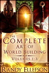 The Complete Art of World Building (The Art of World Building Book 10) Kindle Edition