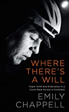 Where There's A Will: Discovering Endurance in a Race Across Europe