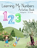 Learning My Numbers Activities Book 0 - 9