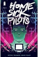 Home Sick Pilots #3 Kindle Edition