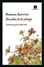 Estudios de lo salvaje (Impedimenta nº 187) (Spanish Edition)